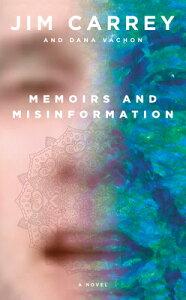 Memoirs and Misinformation MEMOIRS & MISINFORMATION [ Jim Carrey ]