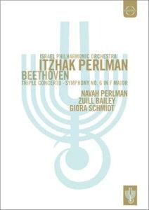 【輸入盤】交響曲第6番『田園』、三重協奏曲、他 パールマン&イスラエル・フィル、G.シュミット、Z.ベイリー、N.パールマン [ ベートーヴェン(1770-1827) ]