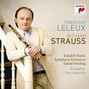 R.シュトラウス:オーボエ協奏曲 13管楽器のためのセレナード/組曲 [ フランソワ・ルルー ]