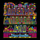 DREAMS NEVER END [ Dizzy Sunfist ]