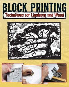 Block Printing: Techniques for Linoleum and Wood BLOCK PRINTING [ Sandy Allison ]