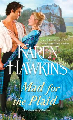 洋書, FICTION & LITERTURE Mad for the Plaid, 3 MAD FOR THE PLAID 3 Oxenburg Princes Karen Hawkins