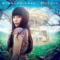 【送料無料】【クーポン利用で300円OFF!】Faraway/Kiss you(初回生産限定盤 CD+DVD) [ miwa ]