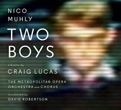 【輸入盤】Two Boys: D.robertson / Met Opera Appleby Coote Zetlan画像