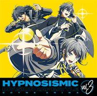 『ヒプノシスマイクーDivision Rap Battle-』 Rhyme Anima 3【完全生産限定版】【Blu-ray】