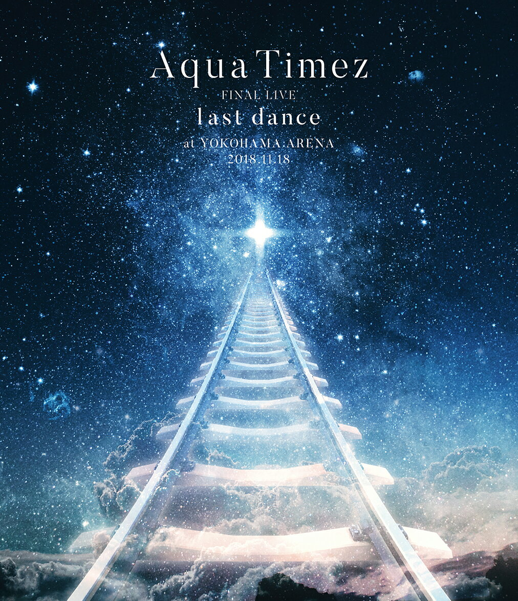 Aqua Timez FINAL LIVE 「last dance」【Blu-ray】