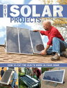 DIY Solar Projects: How to Put the Sun to Work in Your Home DIY SOLAR PROJECTS [ Eric Smith ]