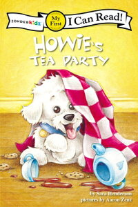 Howie's Tea Party HOWIES TEA PARTY (I Can Read! My First Shared Reading (Zonderkidz)) [ Sara Henderson ]
