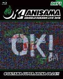 "Animelo Summer Live 2018 ""OK!"" 08.24"