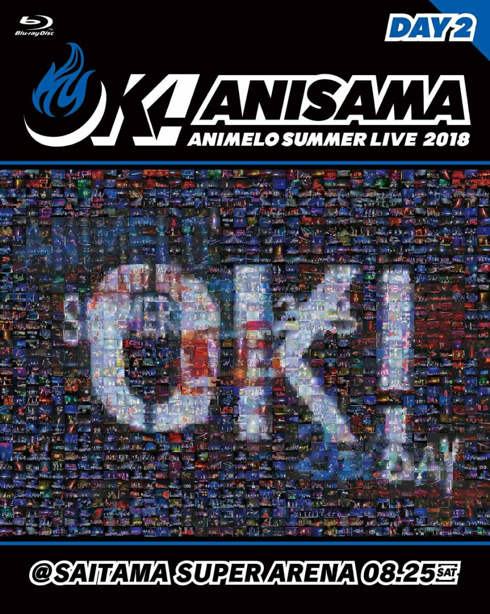 "Animelo Summer Live 2018 ""OK!"" 08.25【Blu-ray】"