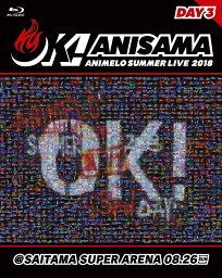 "Animelo Summer Live 2018 ""OK!"" 08.26"