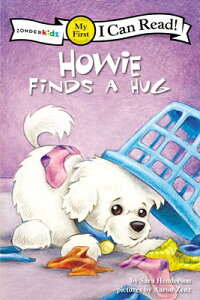 Howie Finds a Hug HOWIE FINDS A HUG (Zonderkidz I Can Read: My First Shared Reading) [ Sara Henderson ]