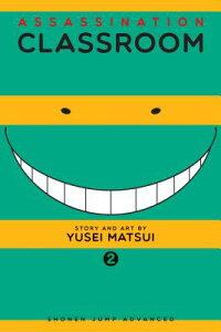 ASSASSINATION CLASSROOM #02(P) [ YUSEI MATSUI ]