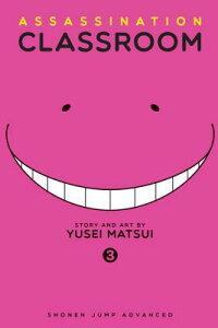ASSASSINATION CLASSROOM #03(P) [ YUSEI MATSUI ]