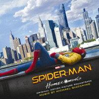 スパイダーマン:ホームカミング オリジナル・サウンドトラック