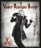 SHINKANSEN☆RX「Vamp Bamboo Burn〜ヴァン!バン!バーン!〜」(Blu-ray+DVD)【Blu-ray】