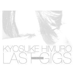 氷室京介 KYOSUKE HIMURO LAST GIGS 初回BOX限定盤 Blu-ray