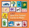 130 Iris Folded Cards to Make 130 IRIS FOLDED CARDS TO MAKE [ Maruscha Gaasenbeek ]