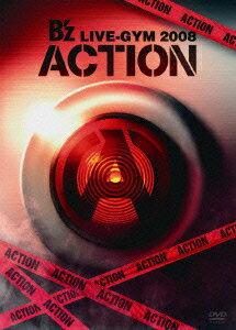 【送料無料】B'z LIVE-GYM 2008 -ACTION- [ B'z ]