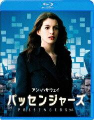 【送料無料】【BD2枚3000円5倍】パッセンジャーズ【Blu-ray】 [ アン・ハサウェイ ]
