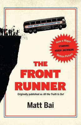 The Front Runner (All the Truth Is Out Movie Tie-In)画像