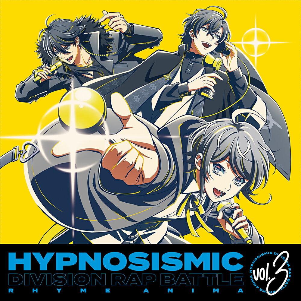 『ヒプノシスマイクーDivision Rap Battle-』 Rhyme Anima 3【完全生産限定版】