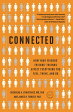 Connected: The Surprising Power of Our Social Networks and How They Shape Our Lives -- How Your Frie [ Nicholas A. Christakis ]
