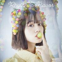 Rhythmic Flavor (限定盤 CD+Blu-ray)