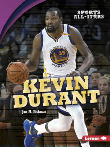 Kevin Durant KEVIN DURANT (Sports All-Stars (Lerner (Tm) Sports)) [ Jon M. Fishman ]