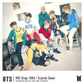 MIC Drop/DNA/Crystal Snow (初回限定盤A CD+DVD)