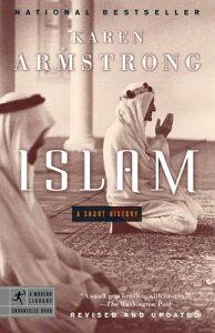 Islam: A Short History ISLAM-ML (Modern Library Chronicles) [ Karen Armstrong ]