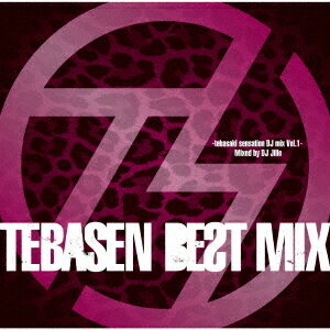 TEBASEN BEST MIX-tebasaki sensation DJ mix Vol.1- Mixed by DJ Jille画像