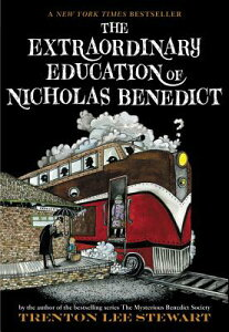 The Extraordinary Education of Nicholas Benedict EXTRAORDINARY EDUCATION OF NIC (Mysterious Benedict Society) [ Trenton Lee Stewart ]