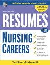 楽天ブックスで買える「Resumes for Nursing Careers RESUMES FOR NURSING CAREERS 3/ (McGraw-Hill Professional Resumes) [ McGraw-Hill ]」の画像です。価格は3,009円になります。