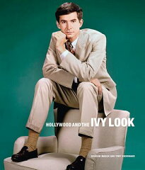 【楽天ブックスならいつでも送料無料】HOLLYWOOD AND THE IVY LOOK(H) [ TONY/MARSH NOURMAND, ...
