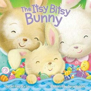 The Itsy Bitsy Bunny ITSY BITSY BUNNY (Itsy Bitsy) [ Jeffrey Burton ]