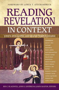 Reading Revelation in Context: John's Apocalypse and Second Temple Judaism READING REVELATION IN CONTEXT [ Ben C. Blackwell ]