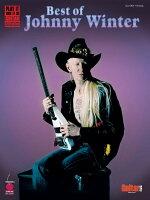 【輸入楽譜】ウィンター, Johnny: ベスト・オブ・ジョニー・ウィンター(TAB譜付)