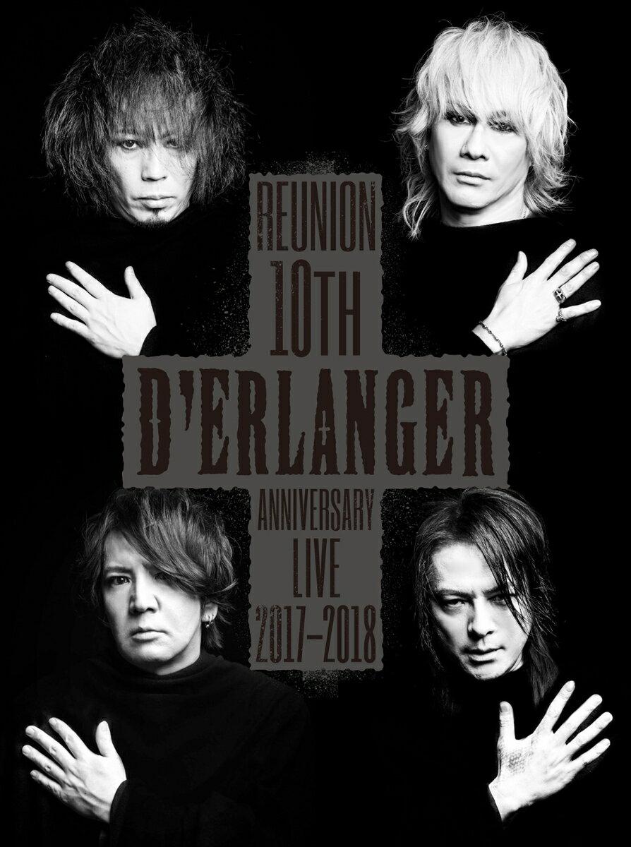 D'ERLANGER REUNION 10TH ANNIVERSARY LIVE 2017-2018画像