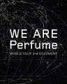 WE ARE Perfume -WORLD TOUR 3rd DOCUMENT【初回限定盤】【Blu-ray】