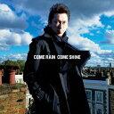 【送料無料】【新作CDポイント5倍対象商品】COME RAIN COME SHINE [ 布袋寅泰 ]