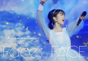 石原夏織 1st LIVE TOUR「Face to FACE」【Blu-ray】