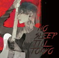 NO SLEEP TILL TOKYO (初回限定盤 CD+DVD)