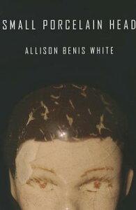 Small Porcelain Head SMALL PORCELAIN HEAD [ Allison Benis White ]