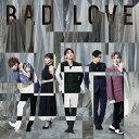 【先着特典】BAD LOVE (CD+スマプラ) (大判ポストカード付き) [ AAA ]
