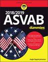 2018 / 2019 ASVAB for Dummies 2018 / 2019 ASVAB FOR DUMMIES [ Angie Papple Johnston ]