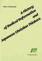 A History of Radical Reformation and Jap