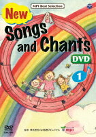 New Songs and Chants 歌とチャンツ (1)