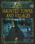 Haunted Towns and Villages HAUNTED TOWNS & VILLAGES (Haunted or Hoax?) [ Vic Kovacs ]