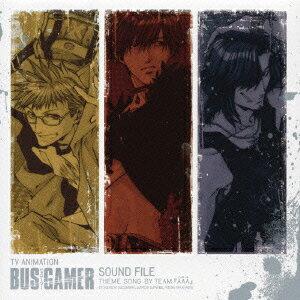 TVアニメーション BUS GAMER サウンドファイル画像